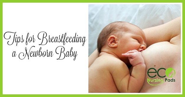 tips for breastfeeding a newborn baby and breast milk production