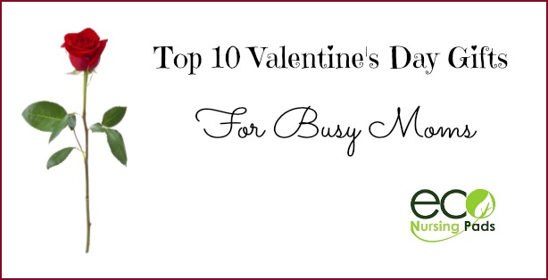 Top 10 Valentine's Day gifts for Moms